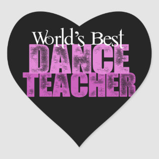 World's Best Dance Teacher Heart Sticker