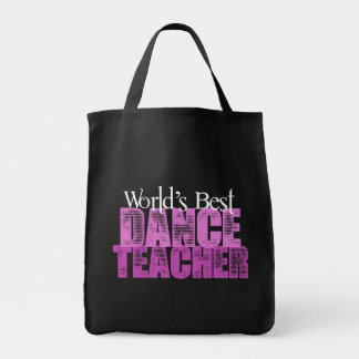 World's Best Dance Teacher Tote Bag
