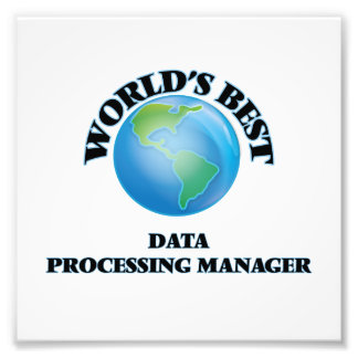 World's Best Data Processing Manager Photo