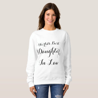 World's Best Daughter In Law Black And White Sweatshirt
