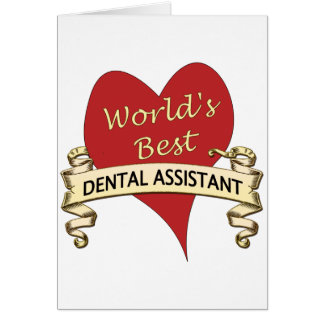 World's Best Dental Assistant Card