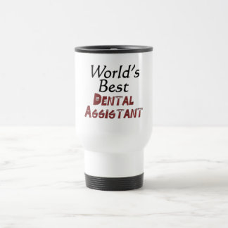 World's Best Dental Assistant Travel Mug