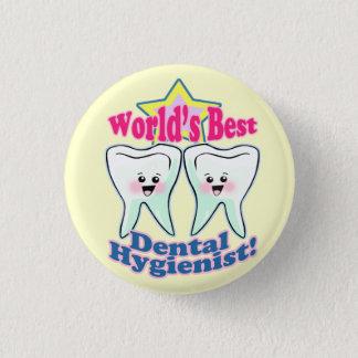 Worlds Best Dental Hygienist 3 Cm Round Badge