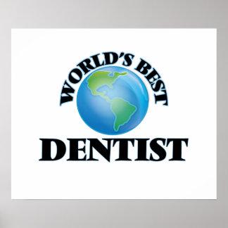 World's Best Dentist Posters