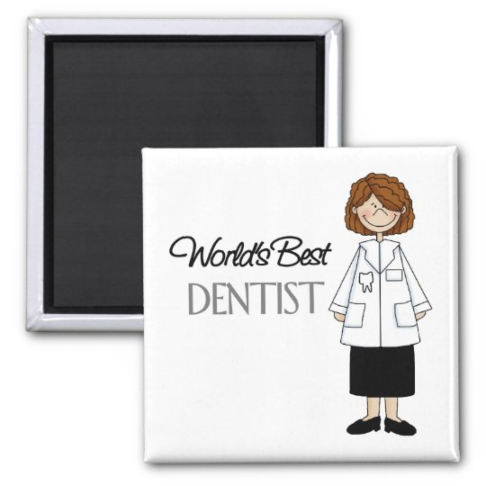 World's Best Dentist,Woman Square Magnet