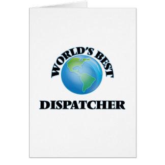 World's Best Dispatcher Greeting Cards