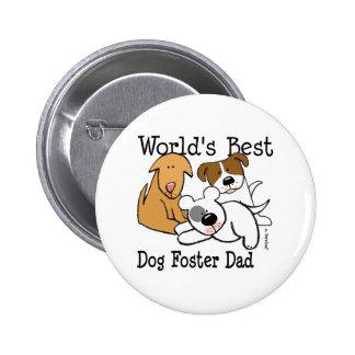 World's Best Dog Foster Dad Button