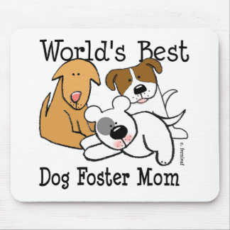 World's Best Dog Foster Mom Mouse Mat