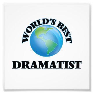 World's Best Dramatist Photo Print