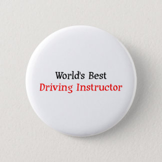World's Best Driving Instructor 6 Cm Round Badge