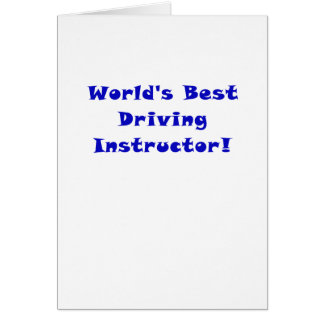 Worlds Best Driving Instructor Card
