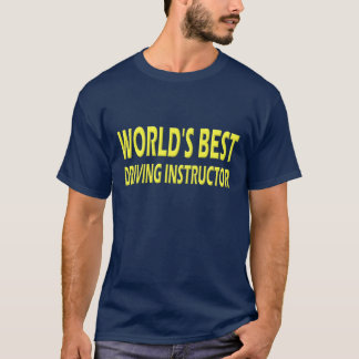 World's Best Driving Instructor T-Shirt