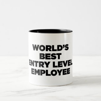 World's Best Entry Level Employee Two-Tone Mug