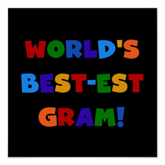 World's Best-est Gram Bright Colours Gifts Poster
