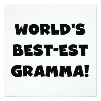World's Best-est Gramma Black or White 13 Cm X 13 Cm Square Invitation Card