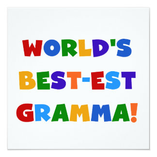 """World's Best-est Gramma Bright Colors 5.25"""" Square Invitation Card"""