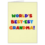 World's Best-est Grandma Bright T-shirts and Gifts Greeting Card