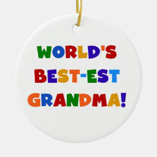 World's Best-est Grandma Bright T-shirts and Gifts Christmas Ornament