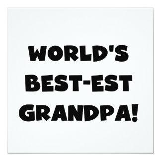 World's Best-est Grandpa Black or White Text 13 Cm X 13 Cm Square Invitation Card