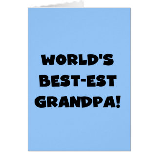 World's Best-est Grandpa Black or White Text Greeting Card