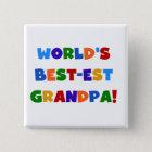 World's Best-est Grandpa Bright Colours Gifts 15 Cm Square Badge
