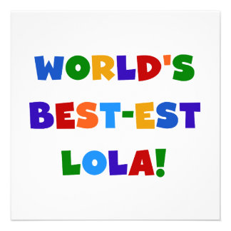 World's Best-est Lola T-shirts and Gifts Personalized Invitation