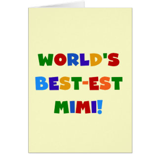 World's Best-est Mimi Bright Colors T-shirts Gifts Card