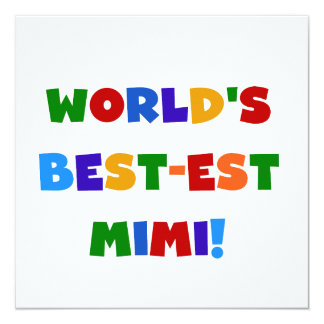 World's Best-est Mimi Bright Colors T-shirts Gifts 5.25x5.25 Square Paper Invitation Card