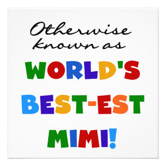 World's Best-est Mimi Bright Colors T-shirts Gifts Personalized Invitation