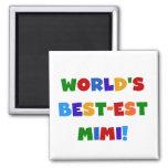 World's Best-est Mimi Bright Colours T-shirts