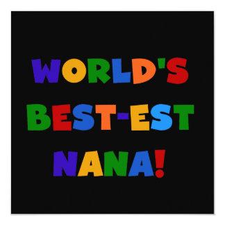 World's Best-est Nana Bright Colors Gifts 13 Cm X 13 Cm Square Invitation Card