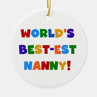 World's Best-est Nanny Bright Colors Gifts Christmas Ornament
