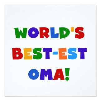World's Best-est Oma Bright Colors Gifts 13 Cm X 13 Cm Square Invitation Card