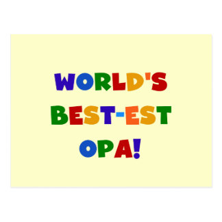 World's Best-est Opa Bright Colors Gifts Postcard