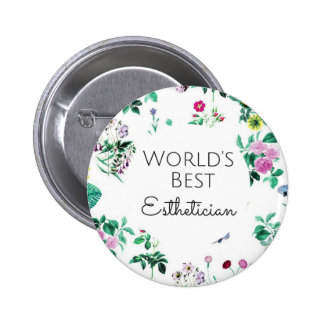 World's Best Esthetician gift 4 6 Cm Round Badge