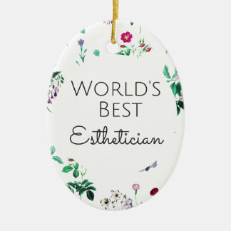 World's Best Esthetician gift 4 Ceramic Oval Decoration