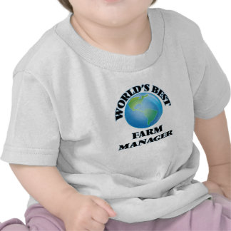 World's Best Farm Manager Shirts