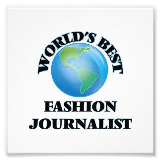 World's Best Fashion Journalist Photographic Print