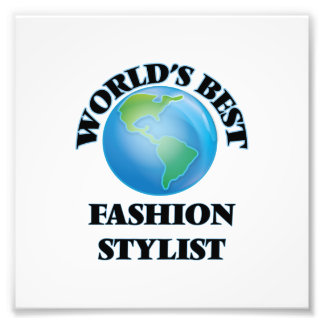 World's Best Fashion Stylist Photo Print