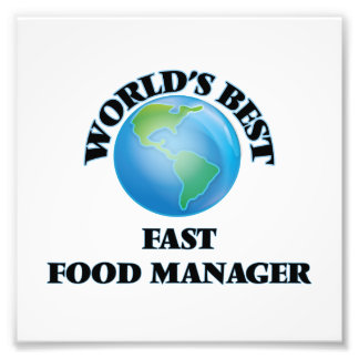 World's Best Fast Food Manager Photo