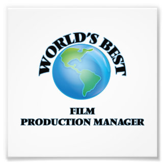 World's Best Film Production Manager Photograph