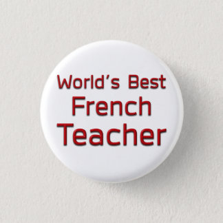 World's Best French Teacher 3 Cm Round Badge