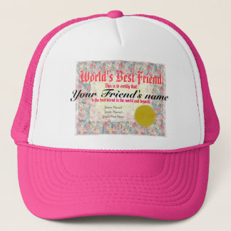 World's Best Friend Certificate Trucker Hat