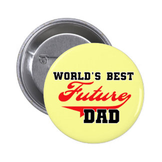 World's Best Future Dad T shirts and Gifts 6 Cm Round Badge