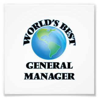 World's Best General Manager Photo Art