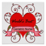 World's Best Geriatric Nurse Print