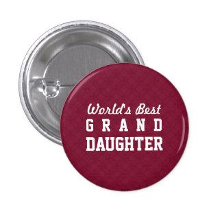 World's Best GRANDDAUGHTER Appreciation Gift A01 3 Cm Round Badge