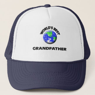 World's Best Grandfather Trucker Hat