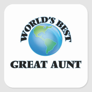 World's Best Great Aunt Square Stickers