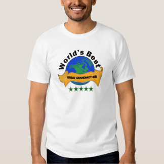 World's Best Great Grandmother Shirts
